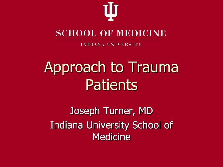 approach to trauma patients n.