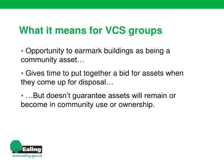 Opportunity to earmark buildings as being a community asset…
