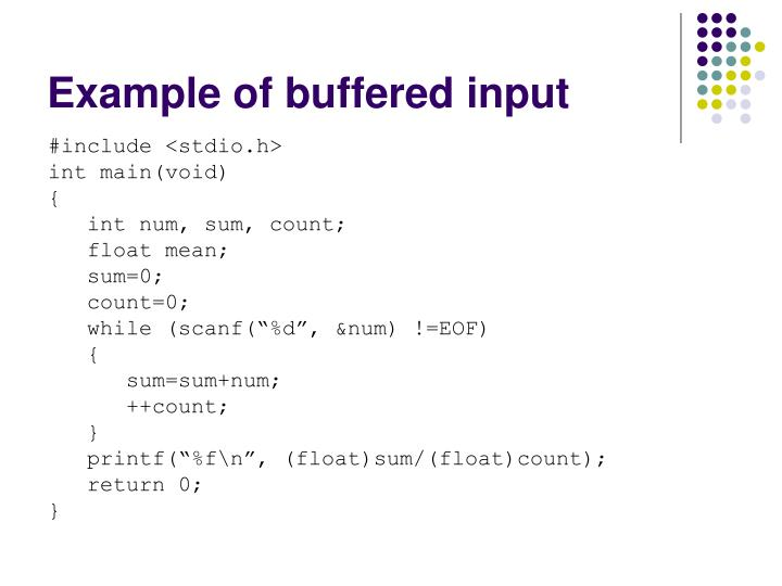 Example of buffered input