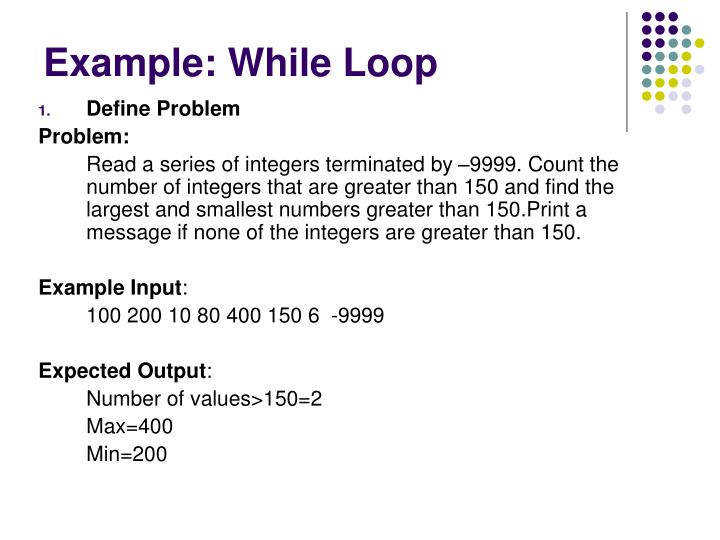 Example: While Loop