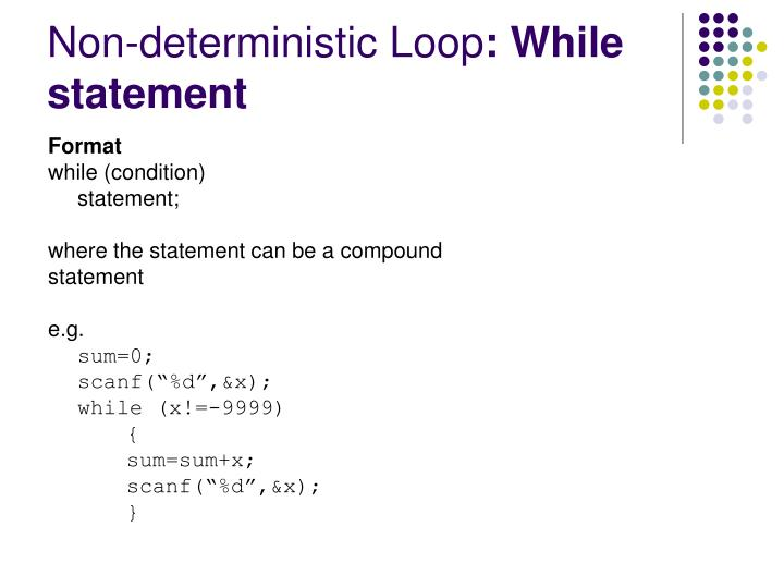 Non deterministic loop while statement