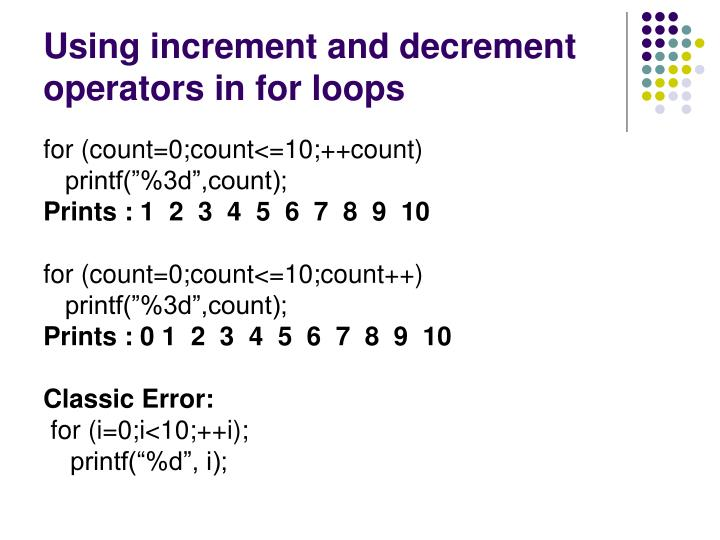 Using increment and decrement operators in for loops