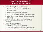 tax free exchange grandfathering