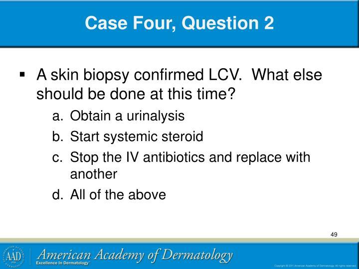 Case Four, Question 2