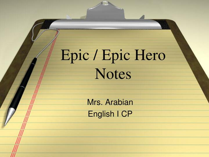 ppt  epic  epic hero notes powerpoint presentation  id