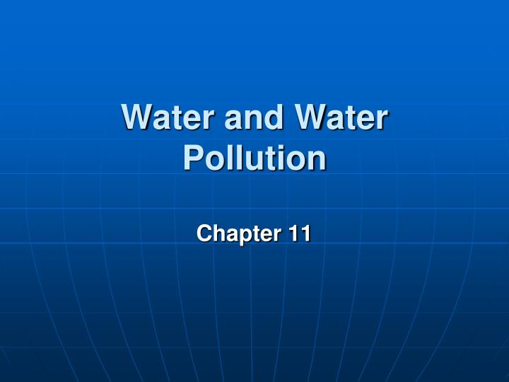 water and water pollution n.