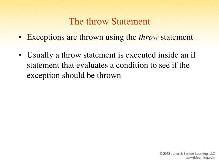 The throw Statement