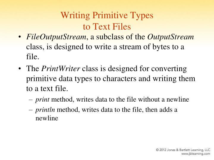 Writing Primitive Types