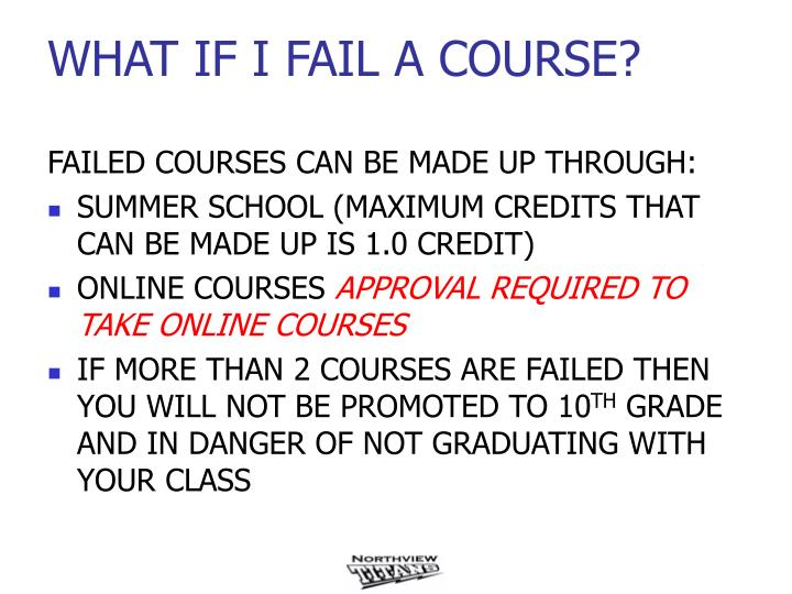 FAILED COURSES CAN BE MADE UP THROUGH: