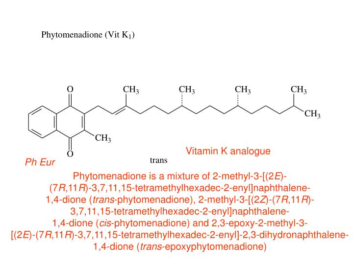 Vitamin K analogue