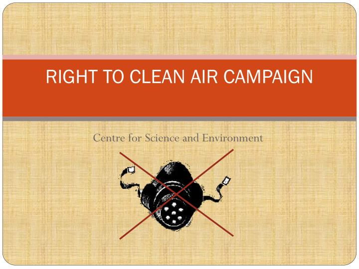 right to clean air campaign n.