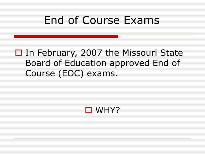 end of course exams n.