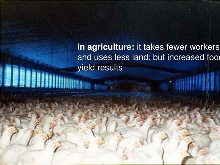 in agriculture: