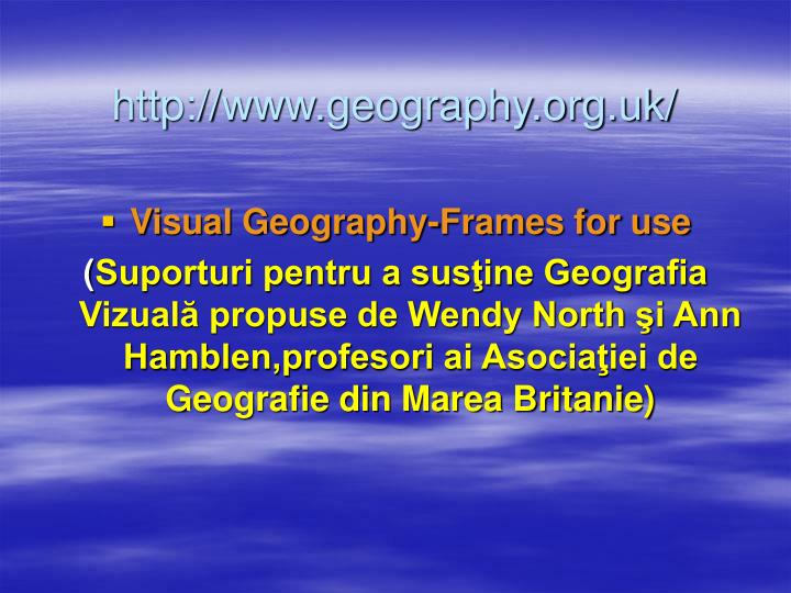 http://www.geography.org.uk/