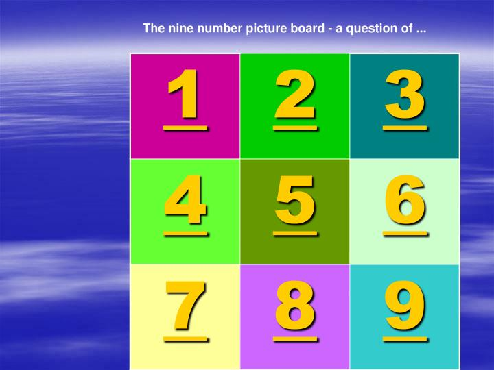 The nine number picture board - a question of ...