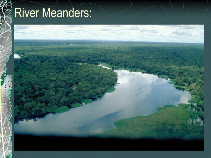 River Meanders: