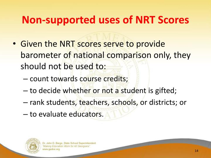 Non-supported uses of NRT Scores