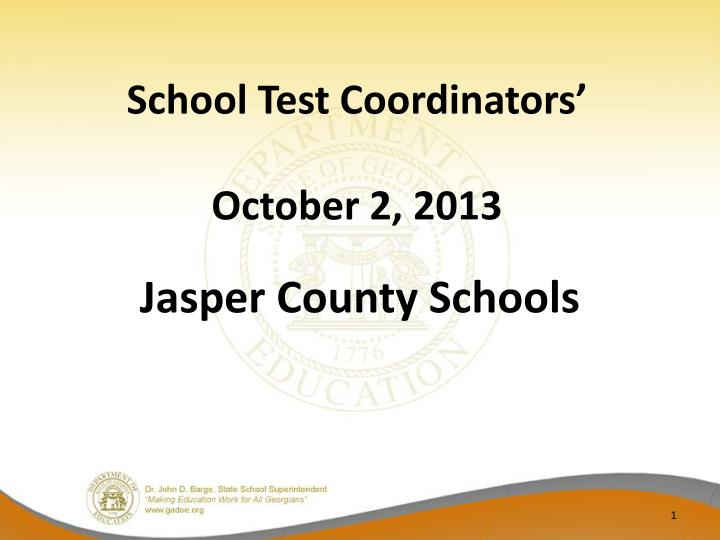 school test coordinators october 2 2013 n.
