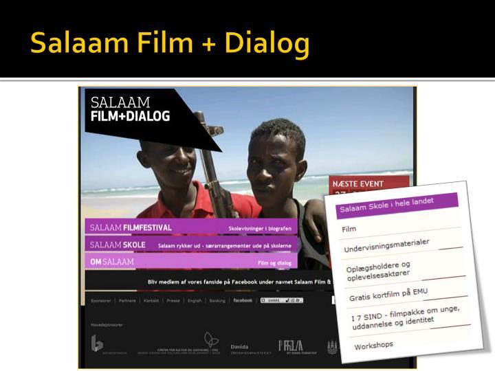 Salaam Film + Dialog