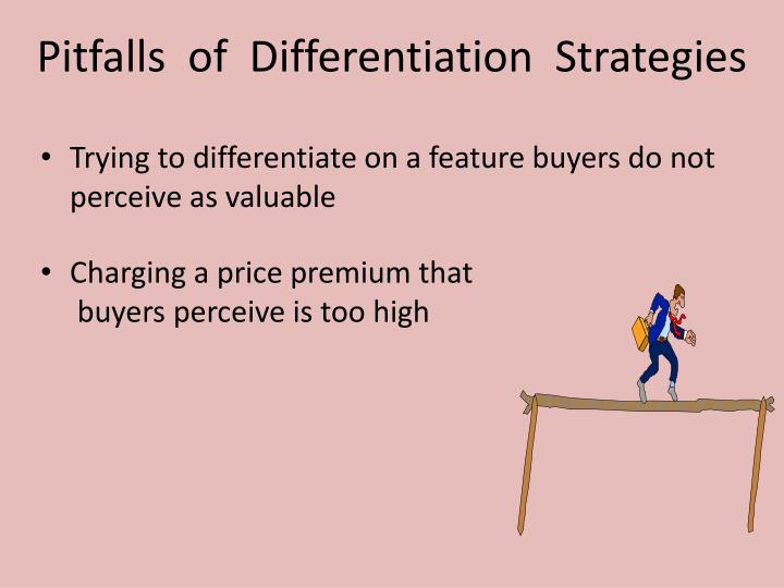 Pitfalls  of  Differentiation  Strategies
