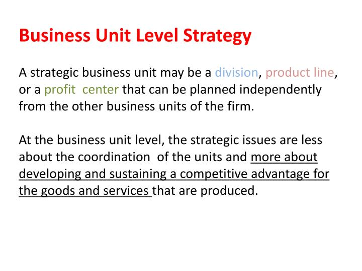 Business Unit Level Strategy
