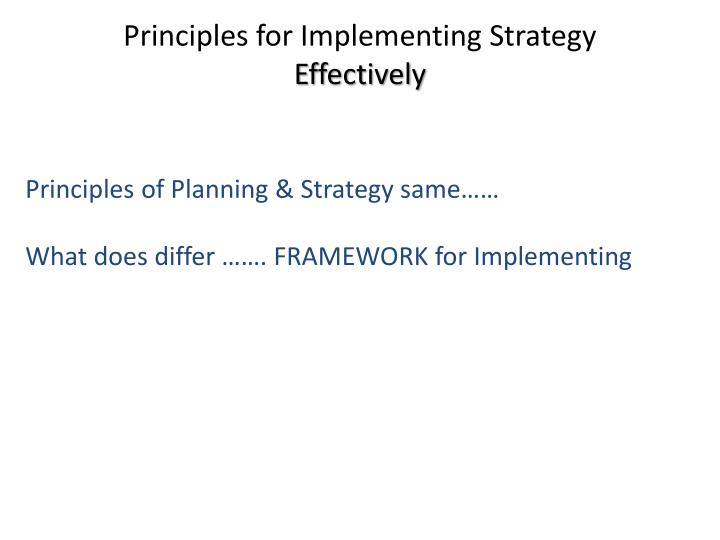 Principles for Implementing Strategy