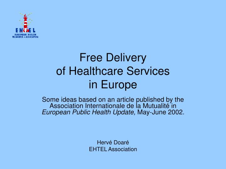 Free delivery of healthcare services in europe