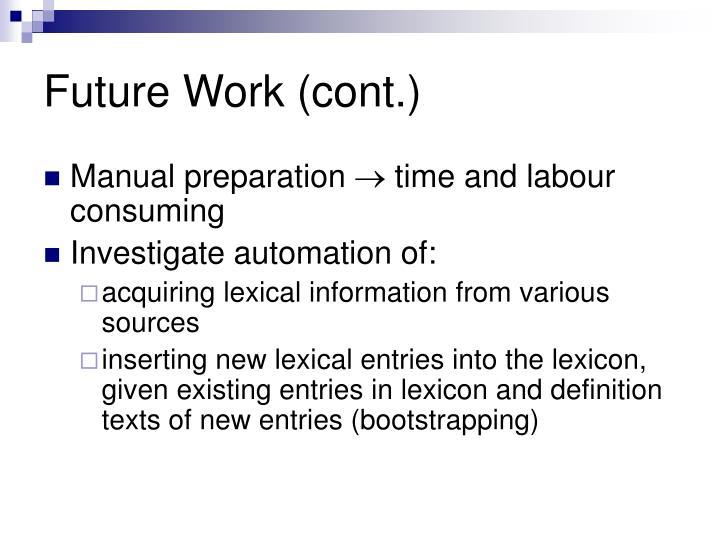 Future Work (cont.)