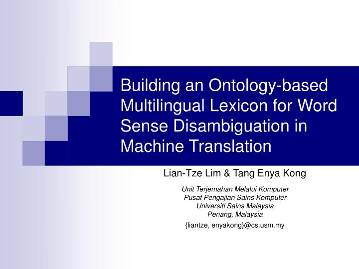 Building an Ontology-based Multilingual Lexicon for Word Sense Disambiguation in Machine Translation