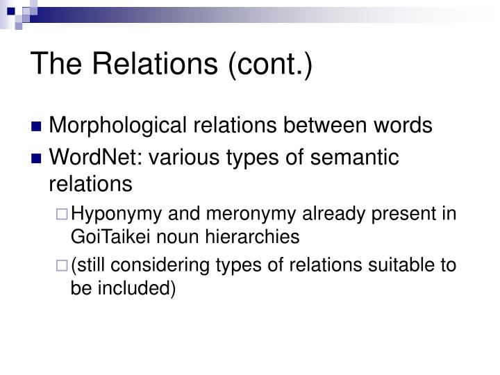 The Relations (cont.)