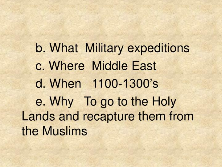 b. What  Military expeditions