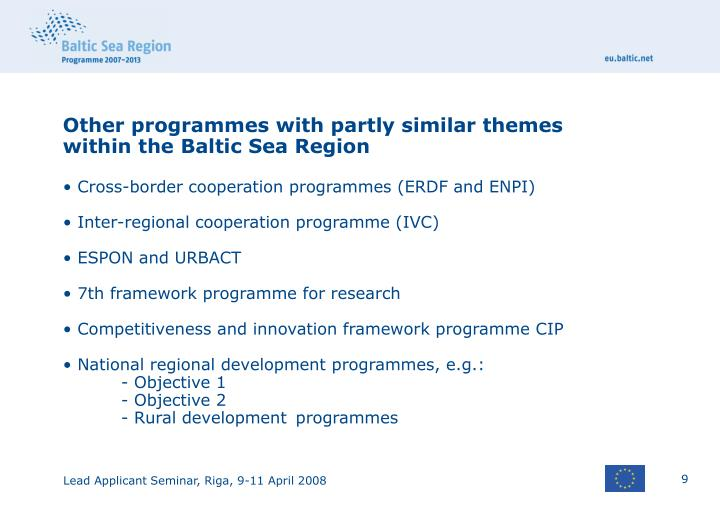 Other programmes with partly similar themes within the Baltic Sea Region