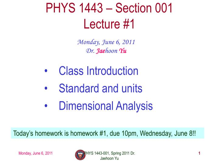 phys 1443 section 001 lecture 1 n.