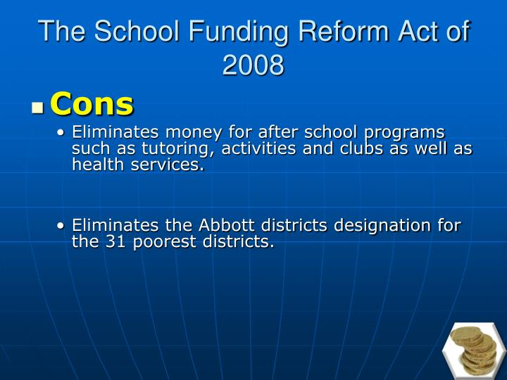 The School Funding Reform Act of 2008