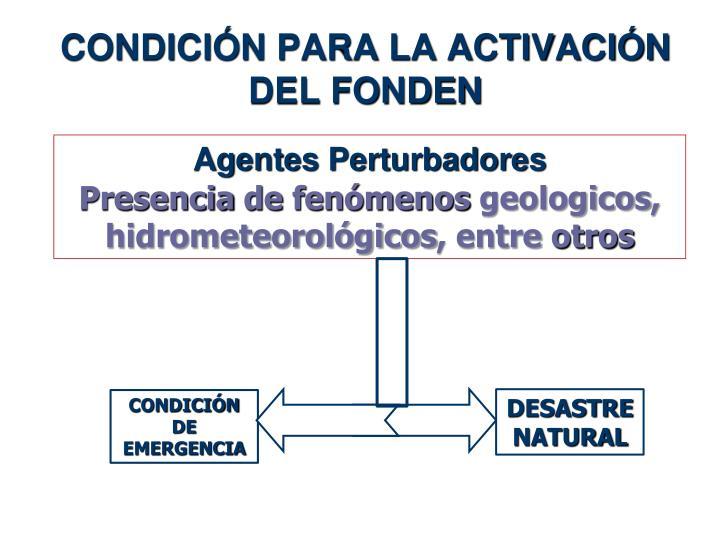 Agentes perturbadores presencia de fen menos geologicos hidrometeorol gicos entre otros
