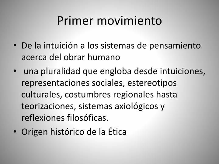 Primer movimiento