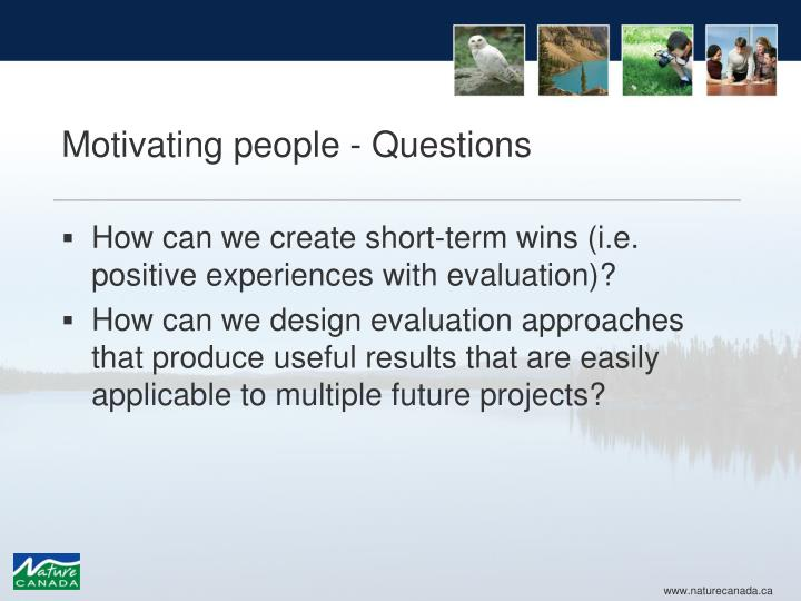 Motivating people - Questions