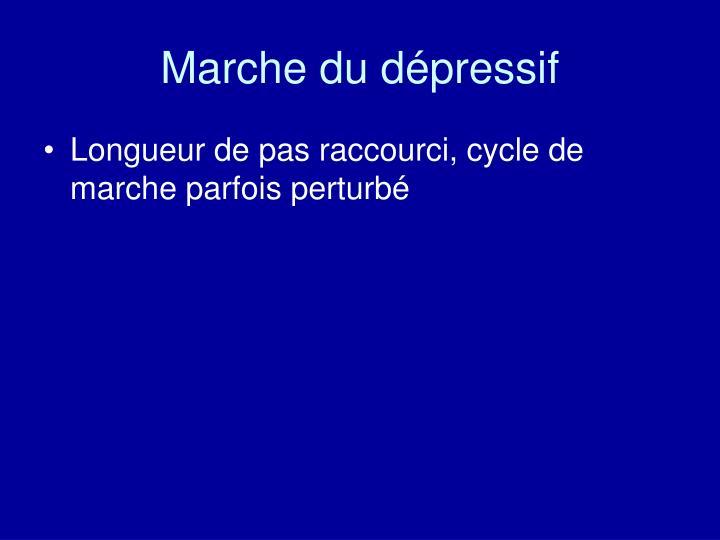 Marche du dépressif