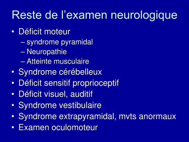 Reste de l'examen neurologique