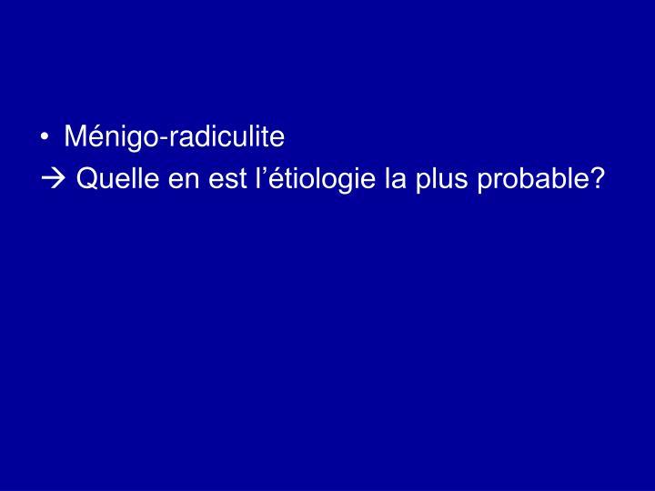 Ménigo-radiculite
