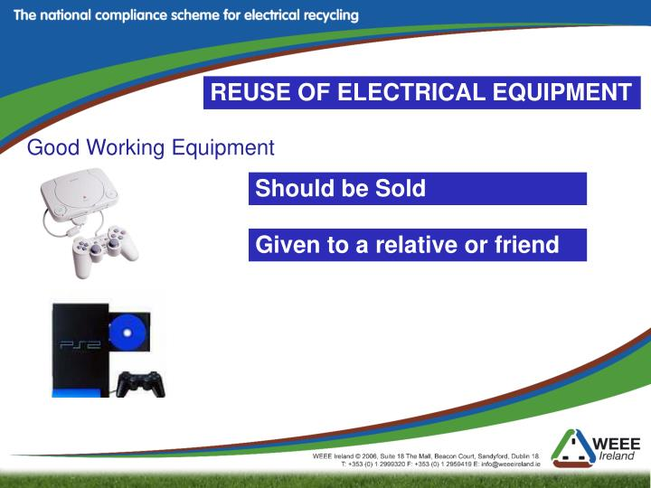 REUSE OF ELECTRICAL EQUIPMENT