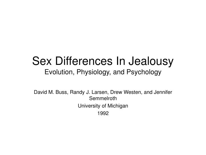 sex differences in jealousy evolution physiology and psychology n.