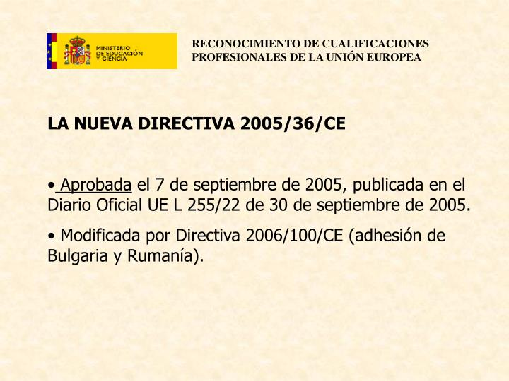 LA NUEVA DIRECTIVA 2005/36/CE