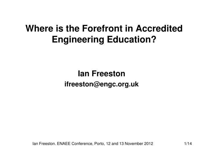 where is the forefront in accredited engineering education n.