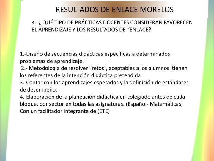 RESULTADOS DE ENLACE MORELOS