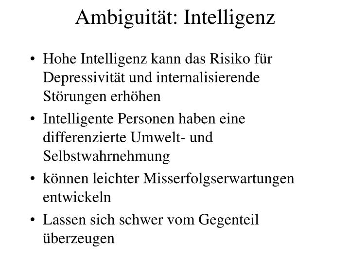 Ambiguität: Intelligenz