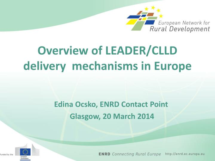 Overview of leader clld delivery mechanisms in europe