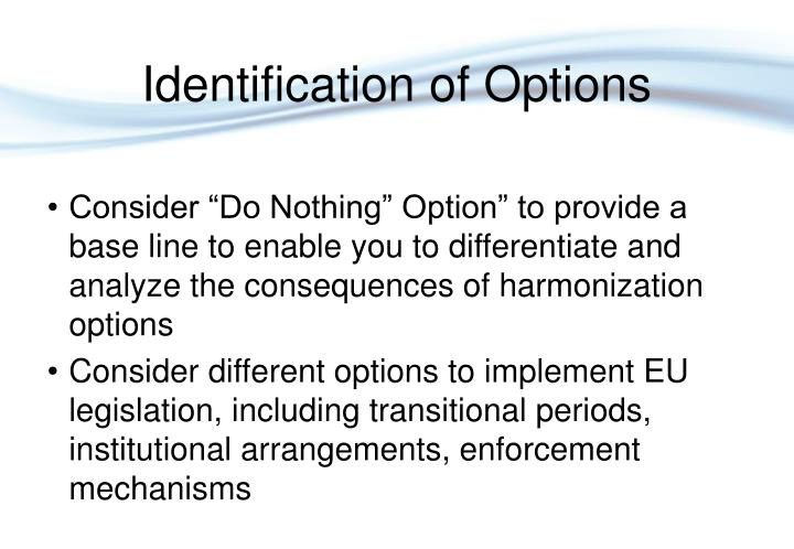 Identification of Options