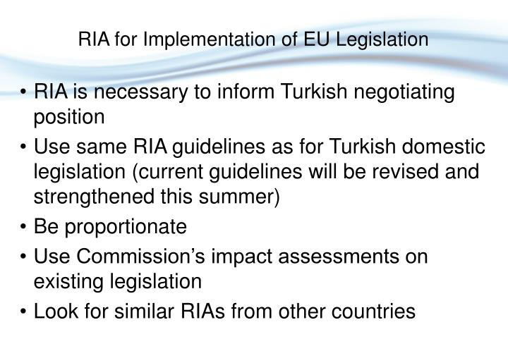 RIA is necessary to inform Turkish negotiating position