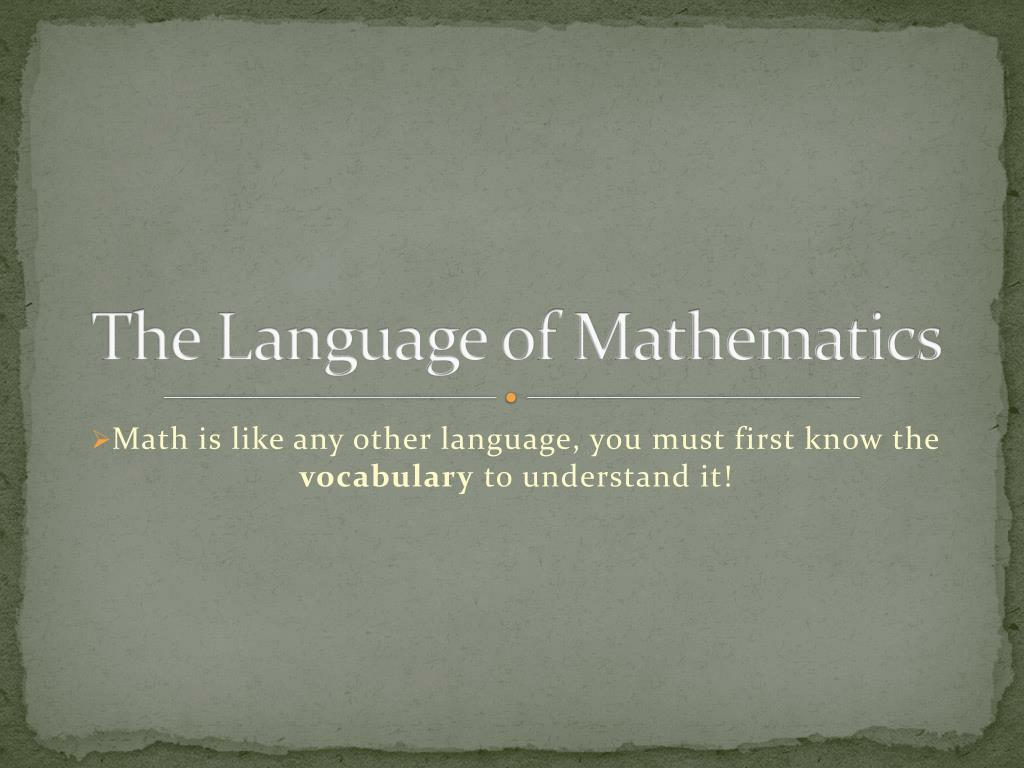 ppt the language of mathematics powerpoint presentation id 3666072